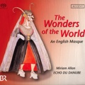 Cover: 10. The Wonders of the world - An English Masque